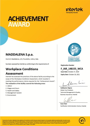 Workplace Condition Assessment 2020 Maddalena meets all the necessary requirements for the WCA